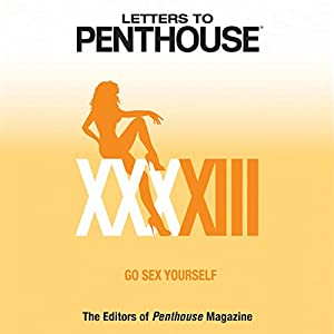 Letters to Penthouse XXXXIII Audiobook