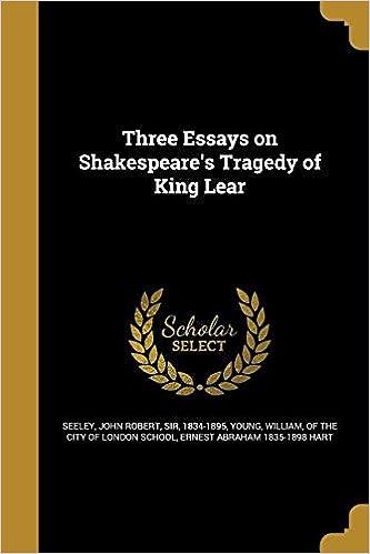 king lear tragedy essay