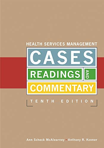 Pdf Ud83d Udcc4  Health Services Management Cases  Readings  And Commentary  Tenth Edition  Aupha  Hap Book