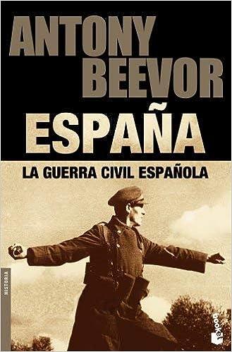 La Guerra Civil española by Antony Beevor(2011-06-01): Amazon.es ...