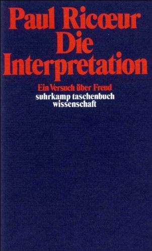 Die Interpretation. Ein Versuch über Freud.