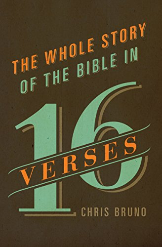 The Whole Story of the Bible in 16 Verses]()