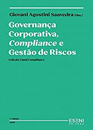 Governança Corporativa, Compliance e Gestão de Riscos