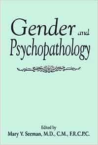 Gender and Psychopathology