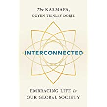 Interconnected: Embracing Life in Our Global Society (English Edition)