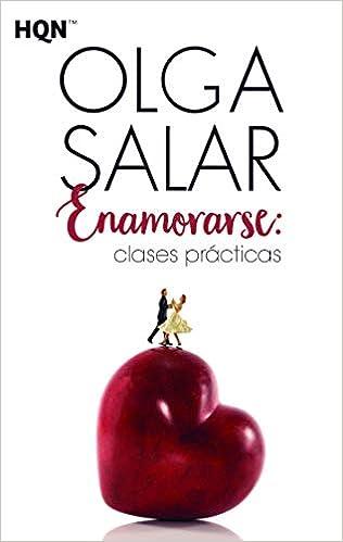 Resultado de imagen de Enamorarse: clases prácticas, Olga Salar