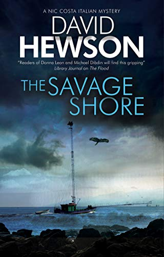 The Savage Shore (Nic Costa Italian Mystery Book 10)