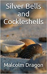 Silver Bells and Cockleshells (English Edition)
