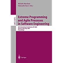 Extreme Programming and Agile Processes in Software Engineering: 4th International Conference, XP 2003, Genova, Italy, May 25-29, 2003, Proceedings