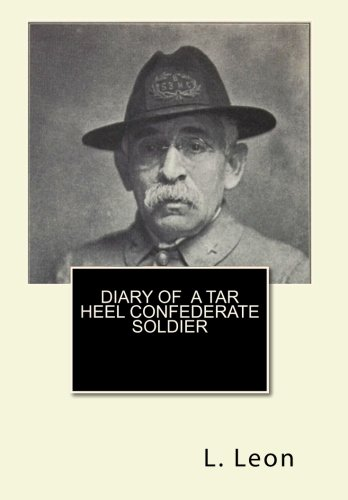 Diary of  A Tar Heel Confederate Soldier pdf epub