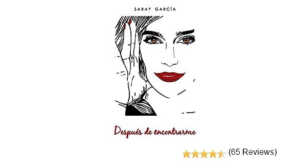 Después de encontrarme (Bilogía Lucía nº 2) eBook: García, Saray ...