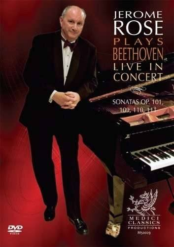 Jerome Rose Plays Beethoven: Live in Concert - Sonatas Op. 101, 109, 110, 111 by Medici Classics