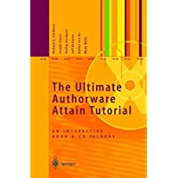 The Ultimate Authorware Attain Tutorial: An Interactive Book and CD Package (Book & CD Pack)
