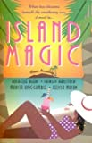 img - for Island Magic: Far from Home/An Estate of Marriage/Then Came You/Enchanted (Romance Anthology) book / textbook / text book