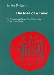 Joseph Rykwert The Idea Of A Town Ebook