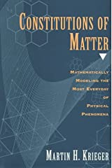 Constitutions of Matter: Mathematically Modeling the Most Everyday of Physical Phenomena (Cinema and Modernity (Hardcover)) Hardcover