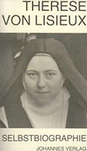 Therese von Lisieux: Selbstbiographische Schriften (Sammlung Spiritualis)