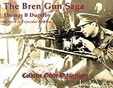 img - for Bren Gun Saga book / textbook / text book