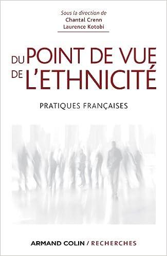 Télécharger en ligne Du point de vue de l'ethnicité - Pratiques françaises pdf, epub ebook