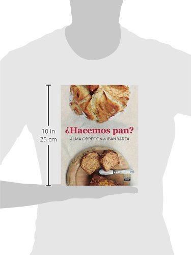 Hacemos pan / Lets Make Bread (Spanish Edition): Alma Obregon: 9788403500785: Amazon.com: Books
