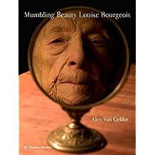 Mumbling Beauty: Louise Bourgeois