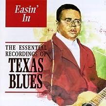Easin In: Texas Blues: Essenti