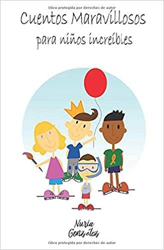 Cuentos Maravillosos Para Niños Increibles Cuentos Infantiles