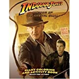 INDIANA JONES AND THE KINGDOM OF THE CRYSTAL SKULL GIANT COLORING & ACTIVITY BOOKS - Ready for Action!