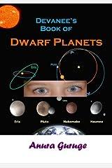 Devanee's Book of Dwarf Planets