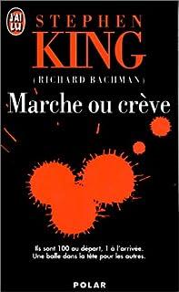 Marche ou crève : roman, King, Stephen