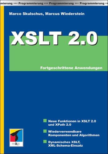 XSLT 2.0: Fortgeschrittene Anwendungen
