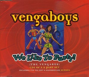 release we like to party the vengabus by vengaboys. Black Bedroom Furniture Sets. Home Design Ideas