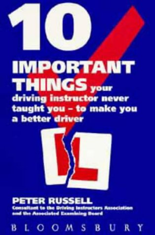 10 Important Things Your Driving Instructor Never Told You