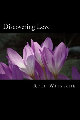 Discovering Love (The Lodging for the Rose) (Volume 1) PDF
