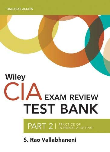 Wiley CIAexcel Test Bank 2019: Part 2, Practice of Internal Auditing (2–year access)