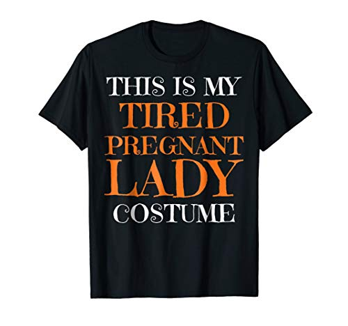 Tired Pregnant Lady Lazy Funny Halloween Costume