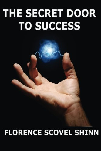 The Secret Door To Success: incl. bonus lecture: The Word is your Wand pdf epub