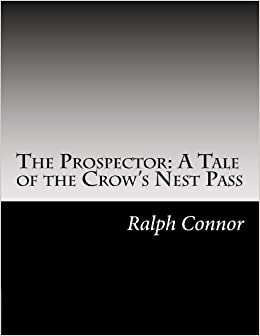 The Prospector: A Tale of the Crow's Nest Pass