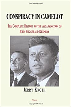 a history of the assassination of john fitzgerald kennedy Robert f kennedy written on october 4  in the same way that an element of doubt as to the circumstances of john f kennedy's assassination five years before.