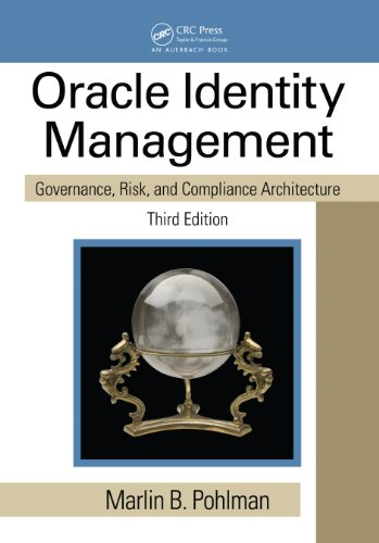 Download Oracle Identity Management: Governance, Risk, and Compliance Architecture, Third Edition Pdf