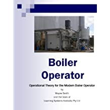 Boiler Operator (Steam Plant Operations Book 1)