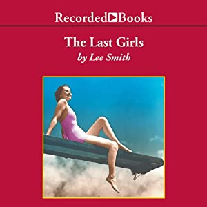 The Last Girls Audiobook