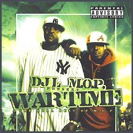 DJ L & M.O.P. present Wartime: The REAL Best of M.O.P. MegaMixxx [Mixtape] (Best Of Jay Z Mixtape)