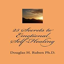 25 Secrets to Emotional Self-Healing