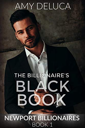 The Billionaire's Black Book (Newport Billionaires, Book 1) by [DeLuca, Amy]