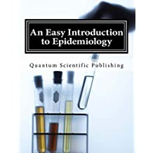 An Easy Introduction to Epidemiology