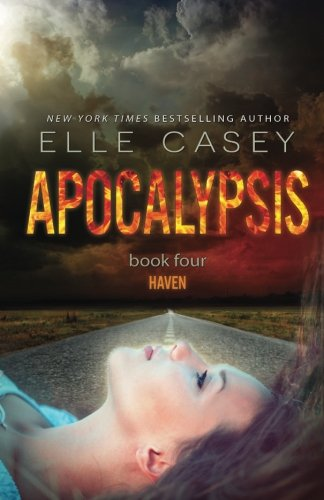 Read Online Apocalypsis: Book 4 (Haven) (Volume 4) pdf epub