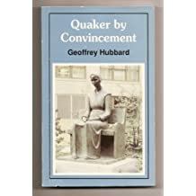 Quaker by Convincement