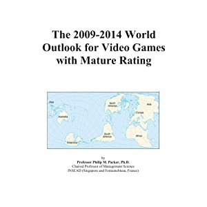 The 2009-2014 World Outlook for Video Games with Mature Rating Icon Group