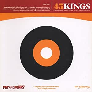 Various - Fat And Funky - 45 Kings